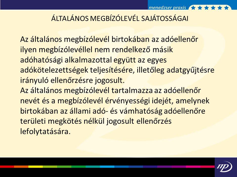 ÁLTALÁNOS MEGBÍZÓLEVÉL SAJÁTOSSÁGAI