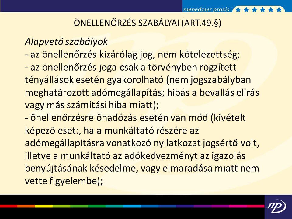 ÖNELLENŐRZÉS SZABÁLYAI (ART.49.§)