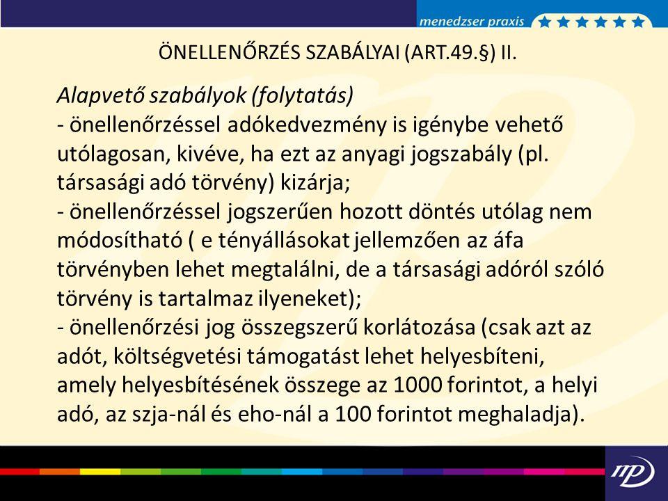 ÖNELLENŐRZÉS SZABÁLYAI (ART.49.§) II.