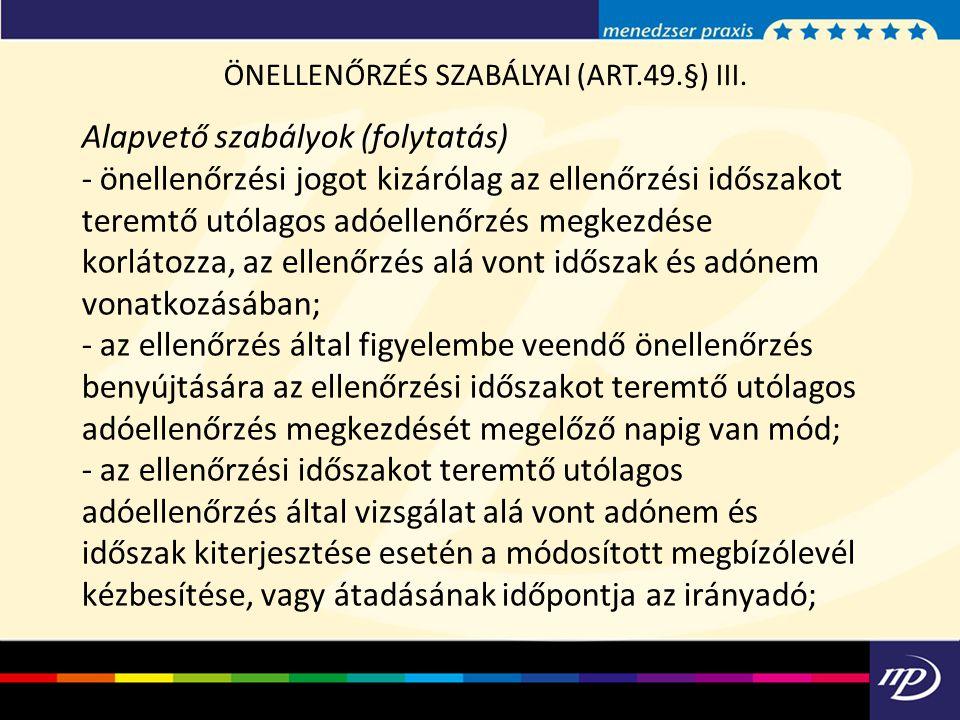 ÖNELLENŐRZÉS SZABÁLYAI (ART.49.§) III.