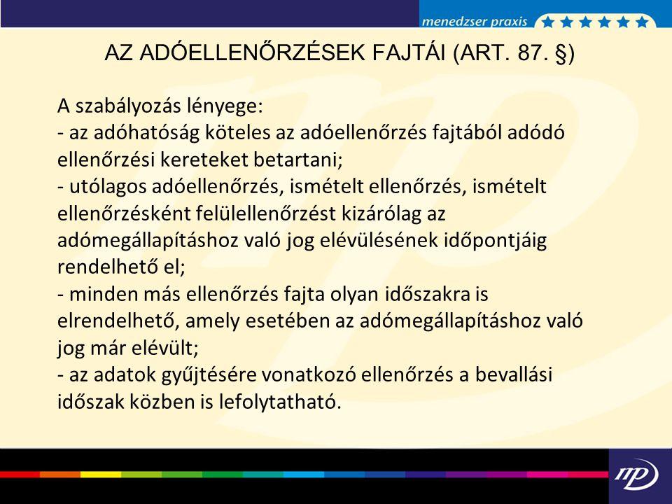AZ ADÓELLENŐRZÉSEK FAJTÁI (ART. 87. §)