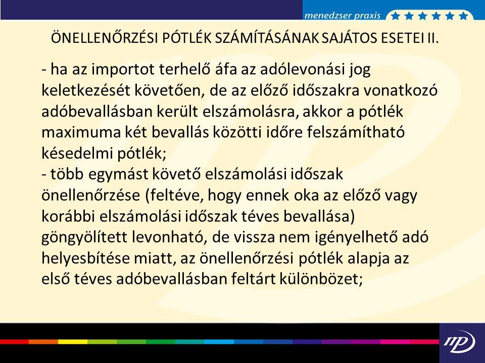 ÖNELLENŐRZÉSI PÓTLÉK SZÁMÍTÁSÁNAK SAJÁTOS ESETEI II.
