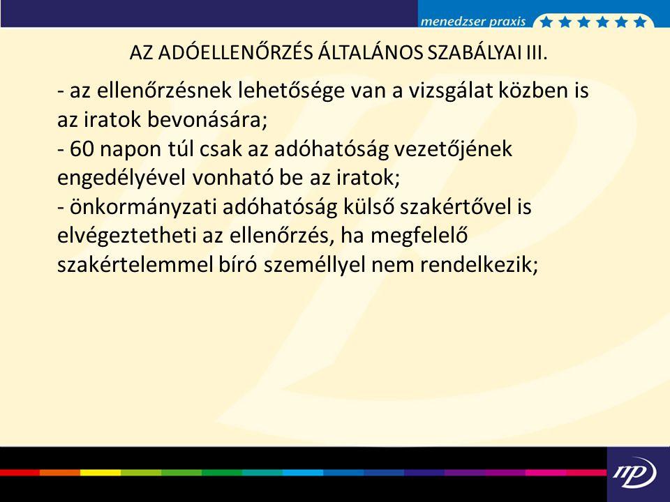 AZ ADÓELLENŐRZÉS ÁLTALÁNOS SZABÁLYAI III.