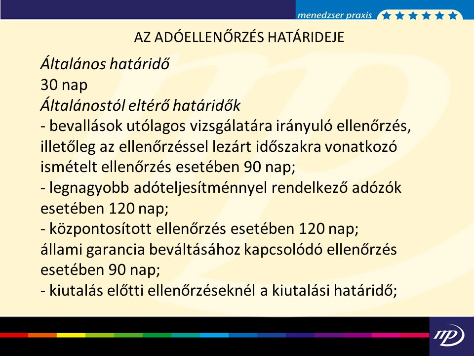 AZ ADÓELLENŐRZÉS HATÁRIDEJE