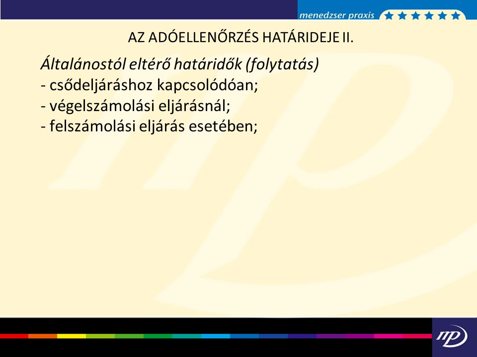 AZ ADÓELLENŐRZÉS HATÁRIDEJE II.