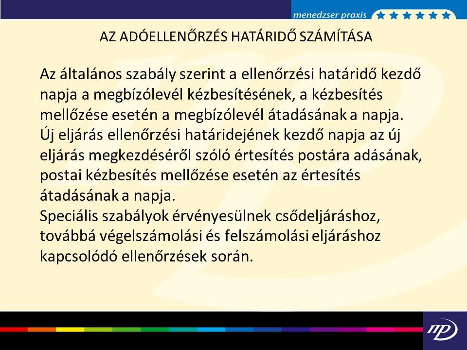 AZ ADÓELLENŐRZÉS HATÁRIDŐ SZÁMÍTÁSA