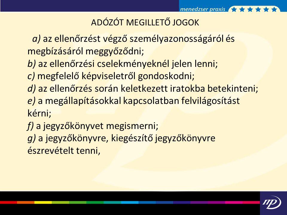 ADÓZÓT MEGILLETŐ JOGOK
