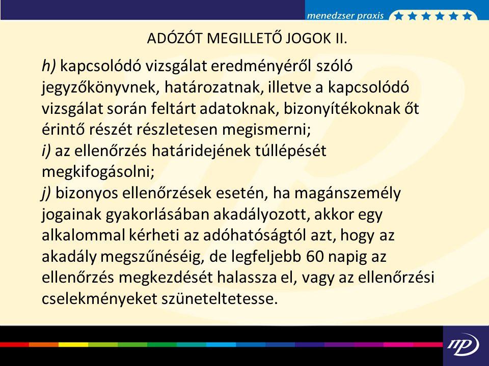 ADÓZÓT MEGILLETŐ JOGOK II.