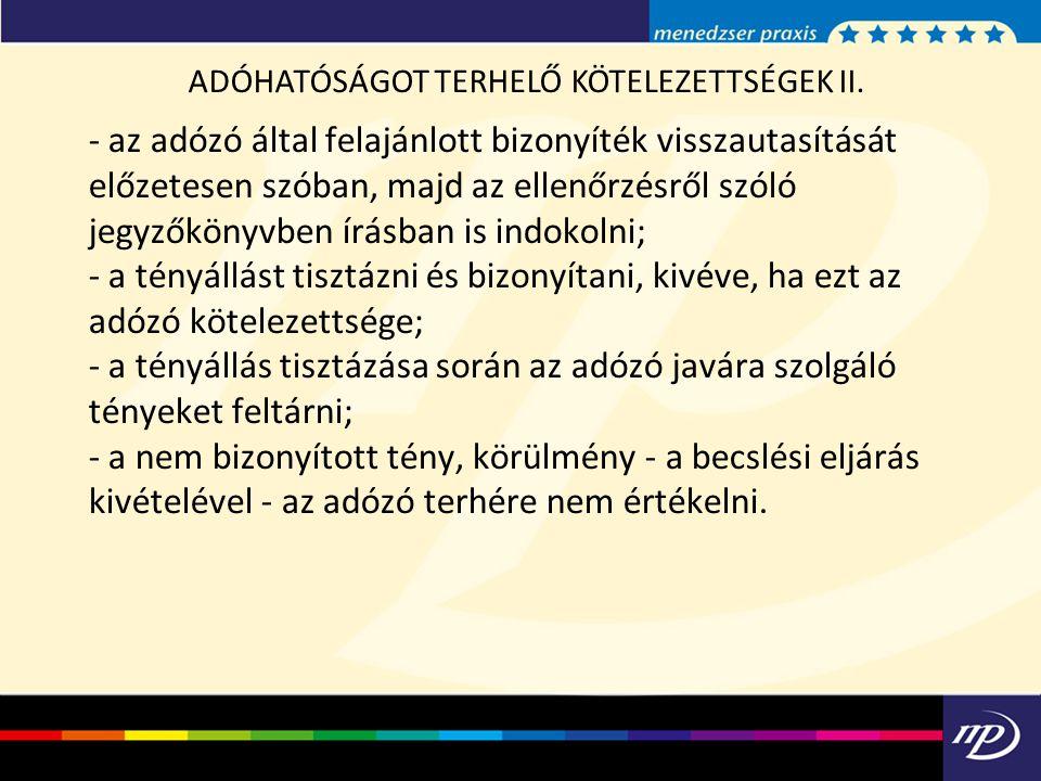 ADÓHATÓSÁGOT TERHELŐ KÖTELEZETTSÉGEK II.