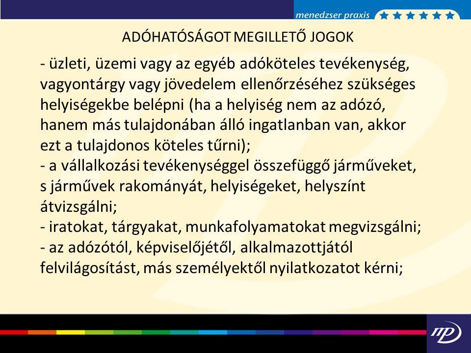 ADÓHATÓSÁGOT MEGILLETŐ JOGOK