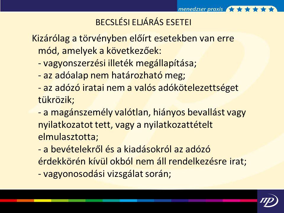 BECSLÉSI ELJÁRÁS ESETEI