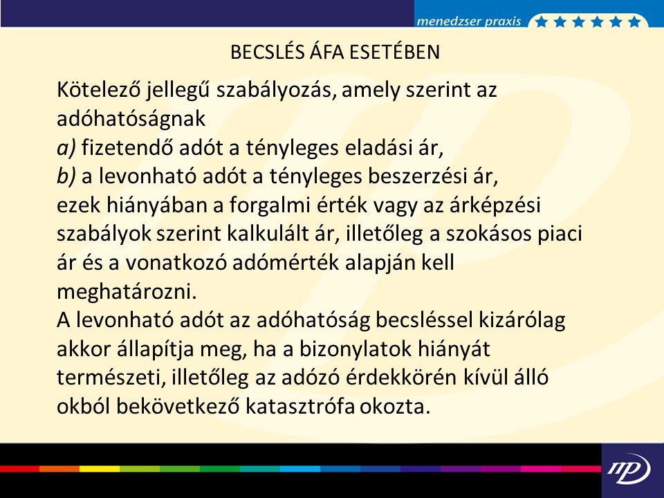 BECSLÉS ÁFA ESETÉBEN