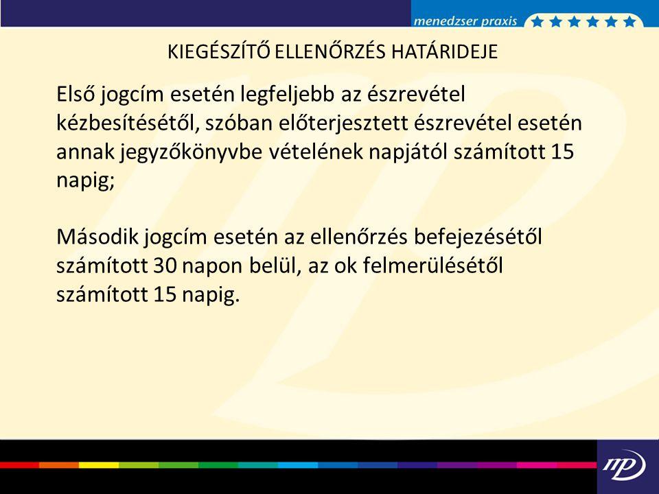 KIEGÉSZÍTŐ ELLENŐRZÉS HATÁRIDEJE