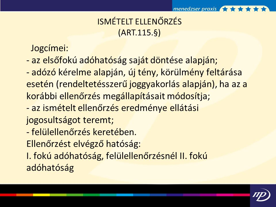 ISMÉTELT ELLENŐRZÉS (ART.115.§)