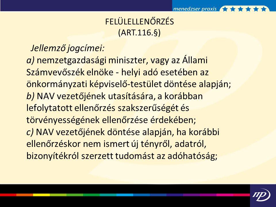 FELÜLELLENŐRZÉS (ART.116.§)