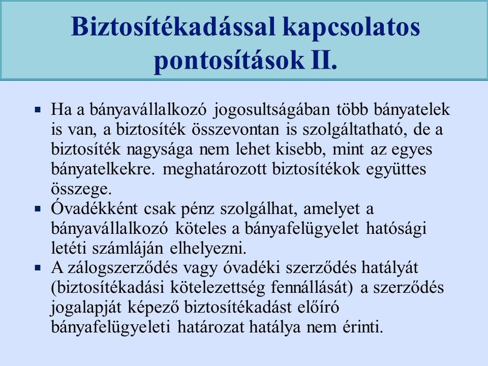Biztosítékadással kapcsolatos pontosítások II.