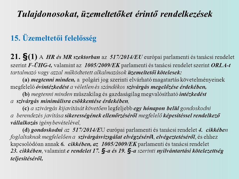 Tulajdonosokat, üzemeltetőket érintő rendelkezések