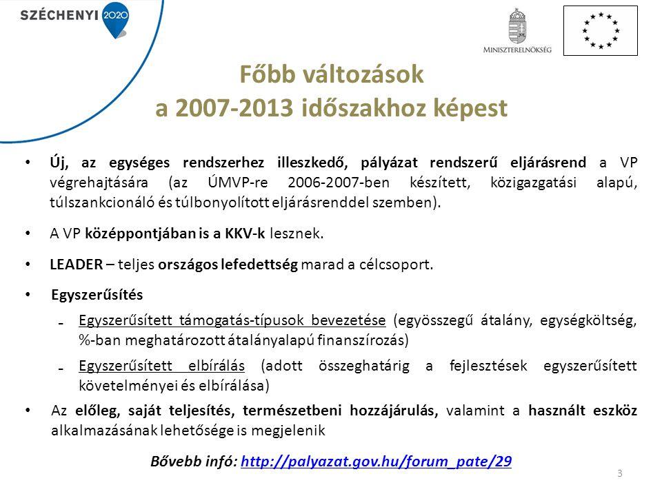 Főbb változások a 2007-2013 időszakhoz képest