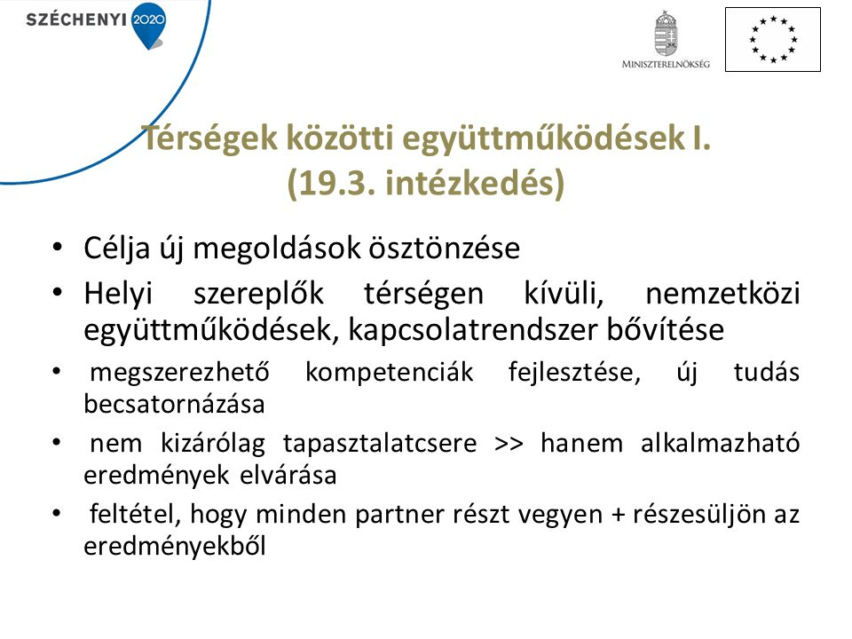 Térségek közötti együttműködések I. (19.3. intézkedés)