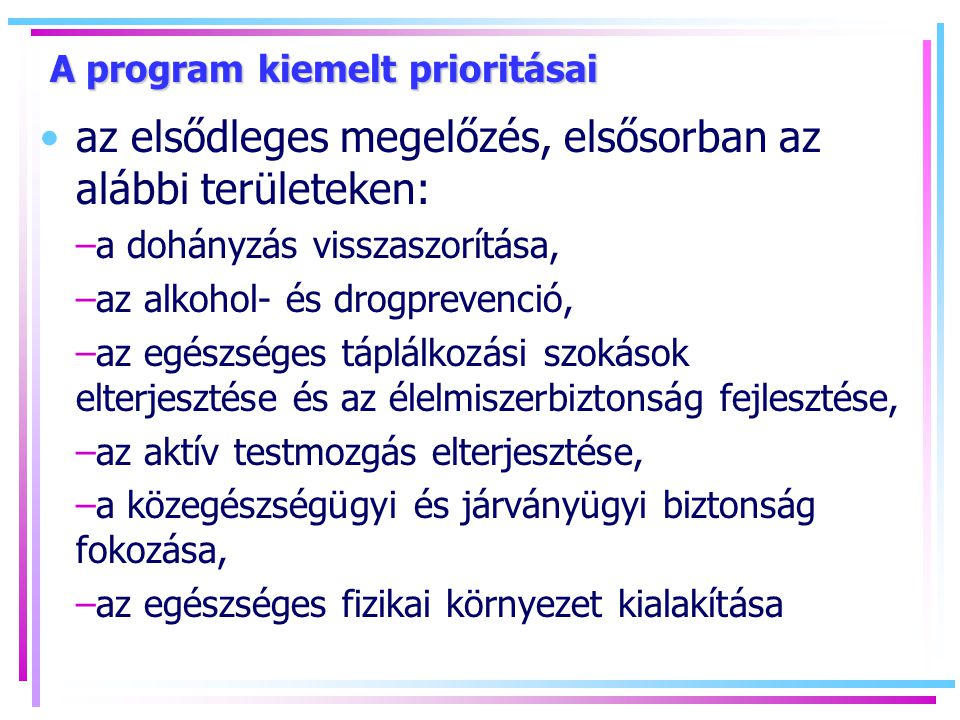 A program kiemelt prioritásai