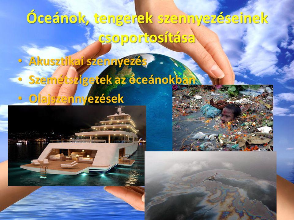 Óceánok, tengerek szennyezéseinek csoportosítása