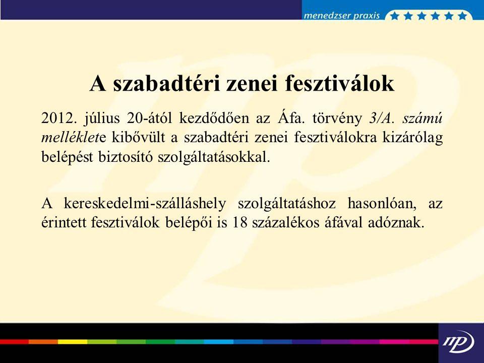 A szabadtéri zenei fesztiválok