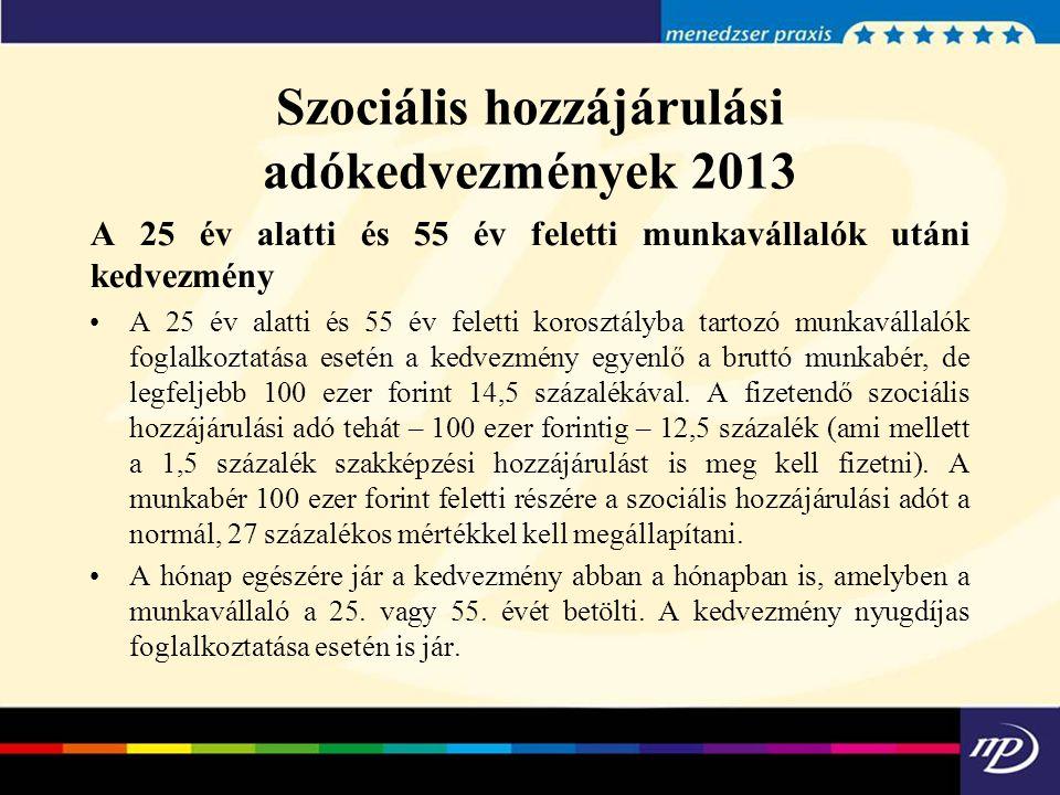 Szociális hozzájárulási adókedvezmények 2013