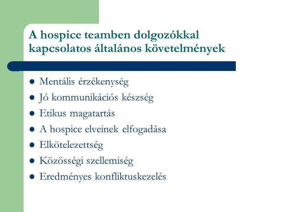 A hospice teamben dolgozókkal kapcsolatos általános követelmények