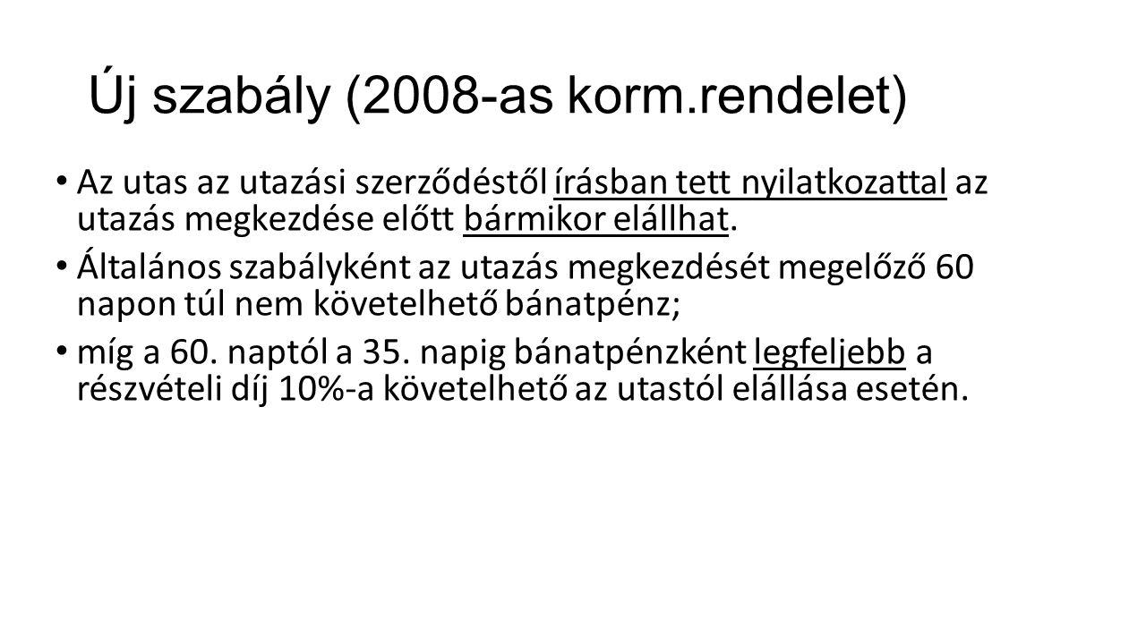 Új szabály (2008-as korm.rendelet)