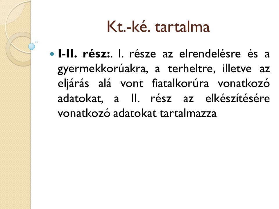 Kt.-ké. tartalma