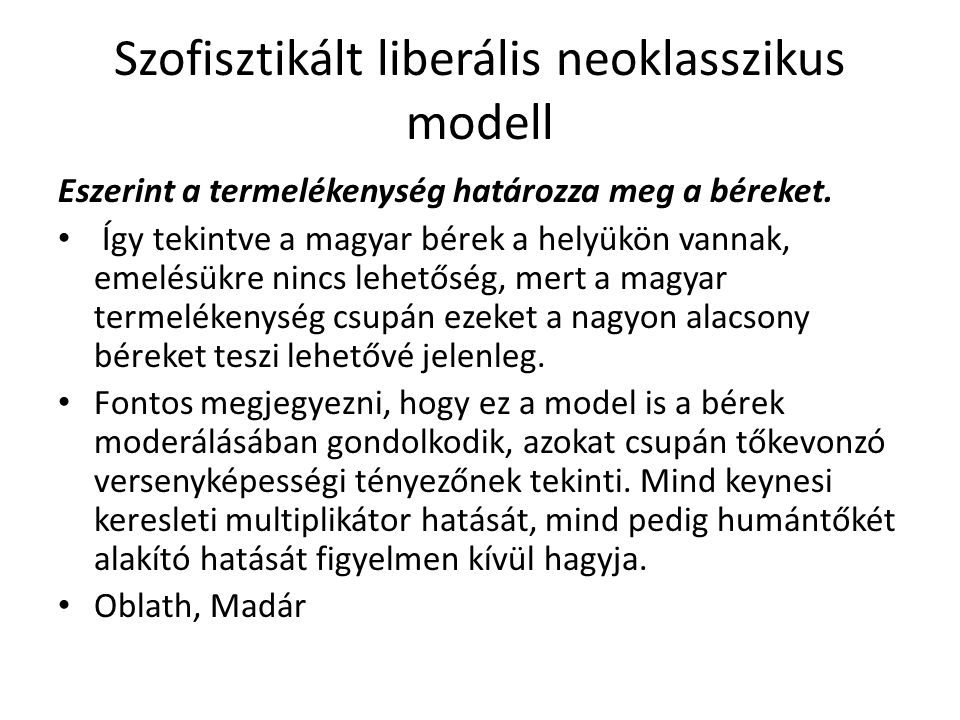 Szofisztikált liberális neoklasszikus modell