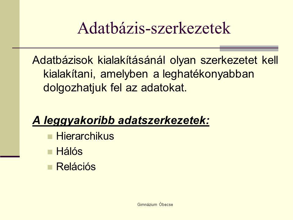 Adatbázis-szerkezetek