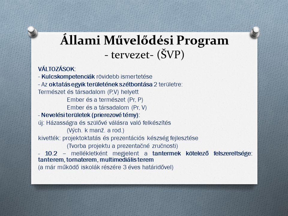 Állami Művelődési Program - tervezet- (ŠVP)