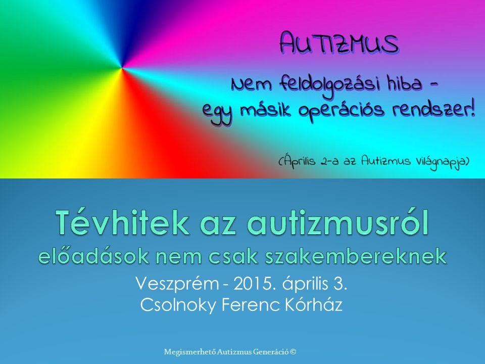 Tévhitek az autizmusról előadások nem csak szakembereknek