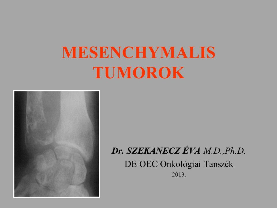 MESENCHYMALIS TUMOROK