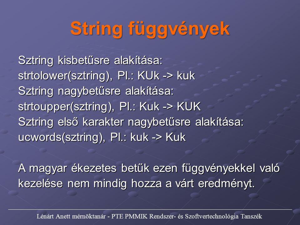 String függvények Sztring kisbetűsre alakítása: