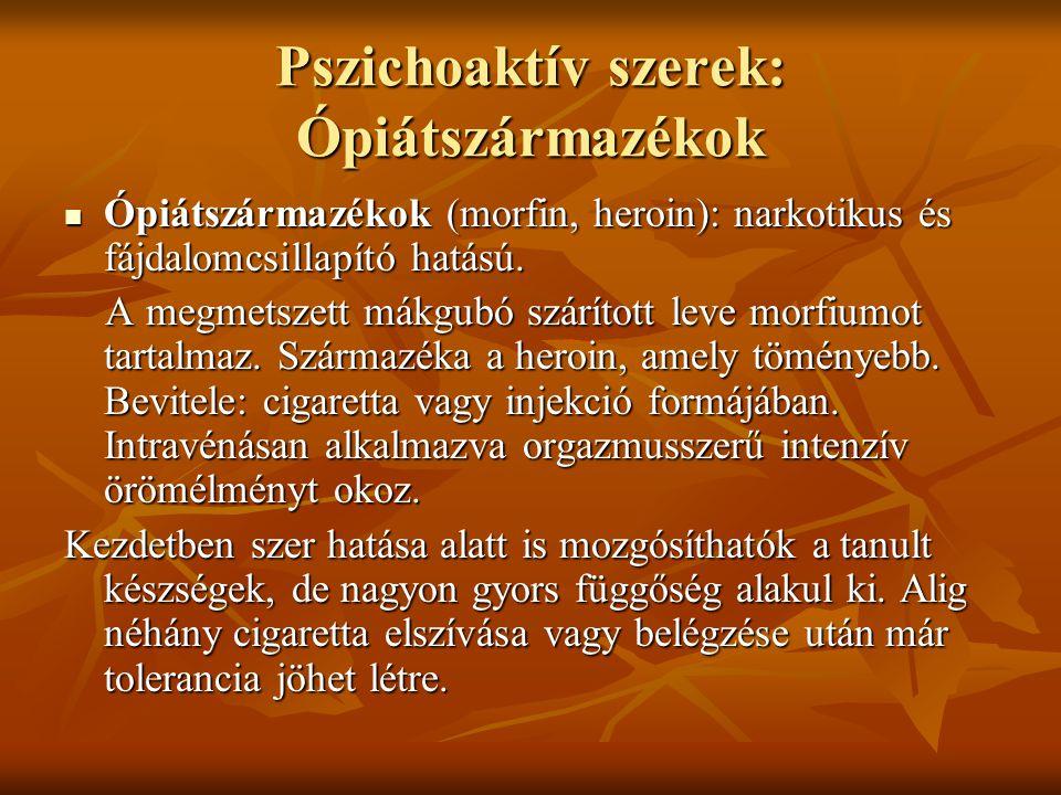 Pszichoaktív szerek: Ópiátszármazékok