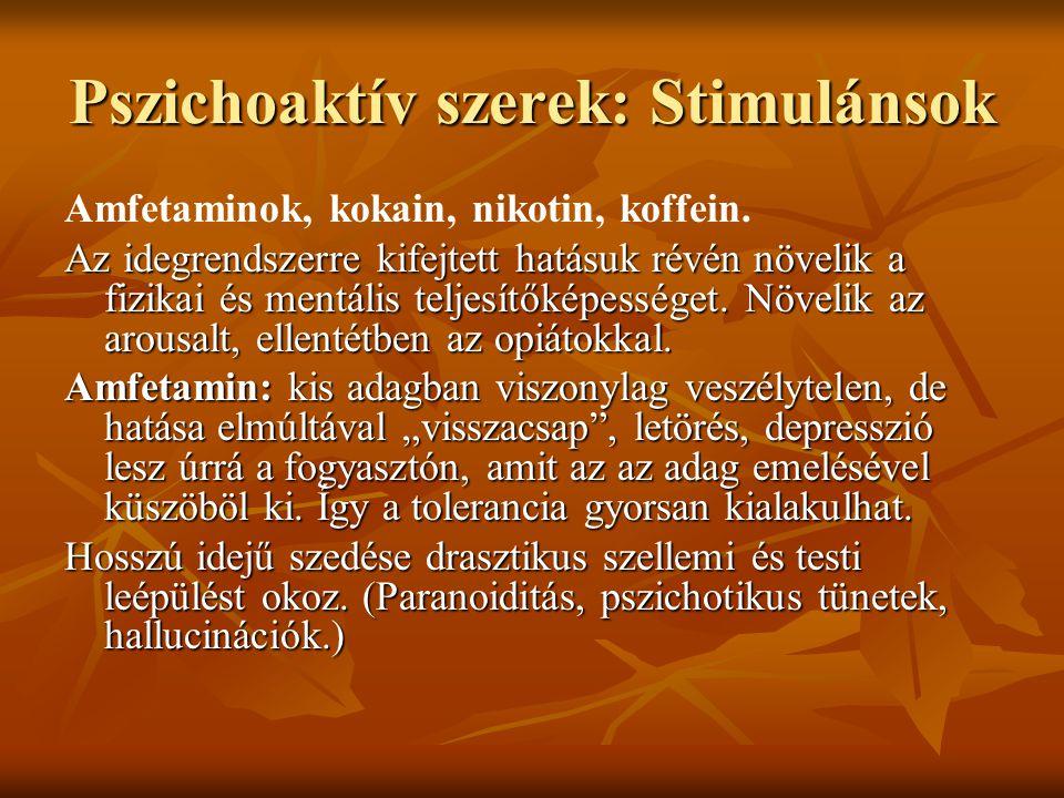 Pszichoaktív szerek: Stimulánsok