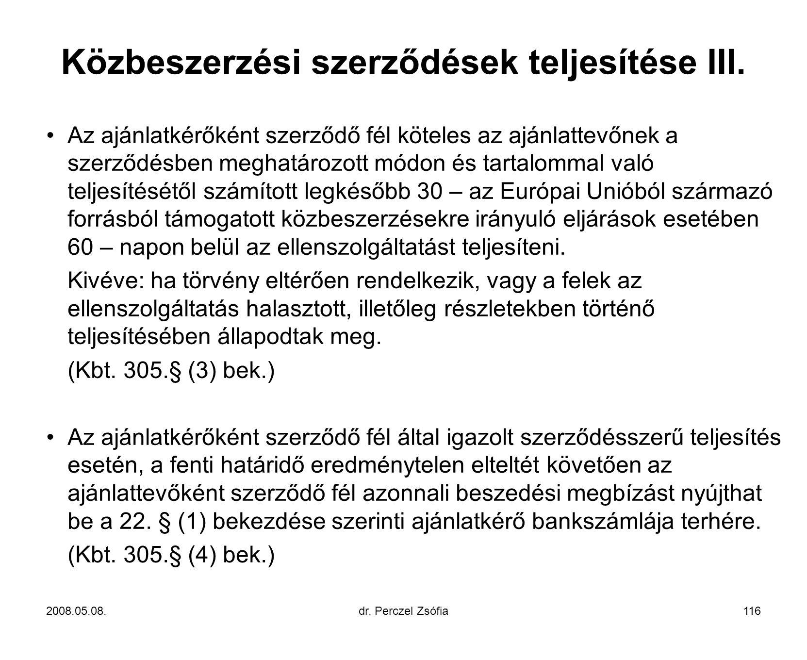 Közbeszerzési szerződések teljesítése III.