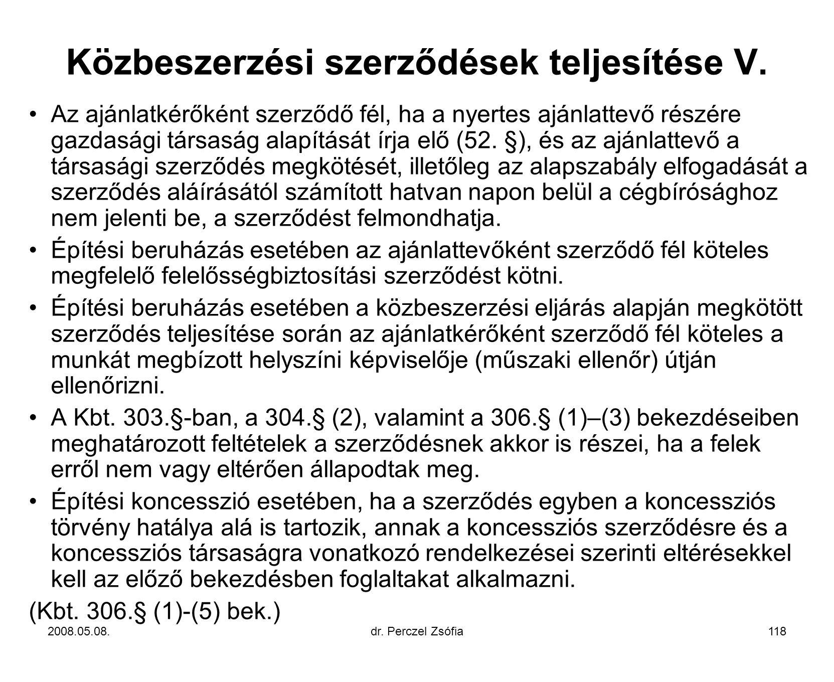 Közbeszerzési szerződések teljesítése V.