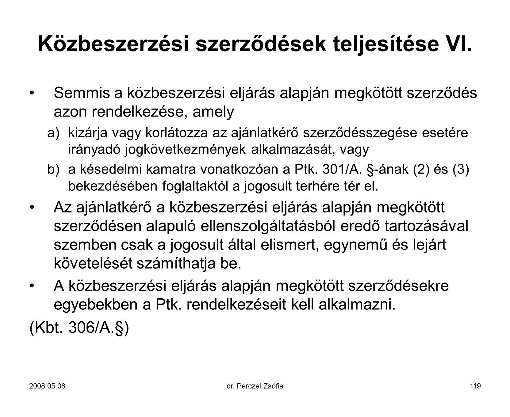 Közbeszerzési szerződések teljesítése VI.