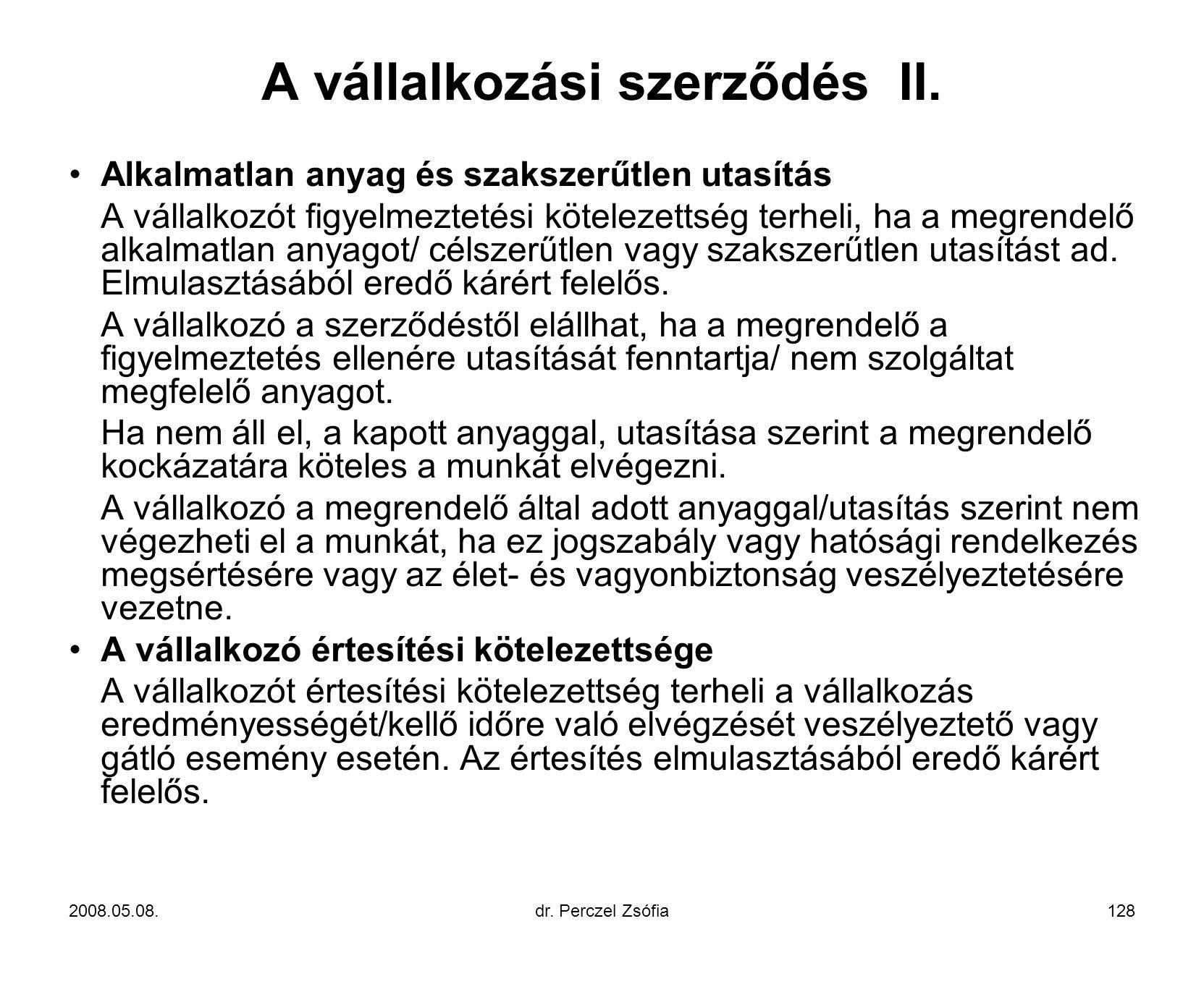 A vállalkozási szerződés II.