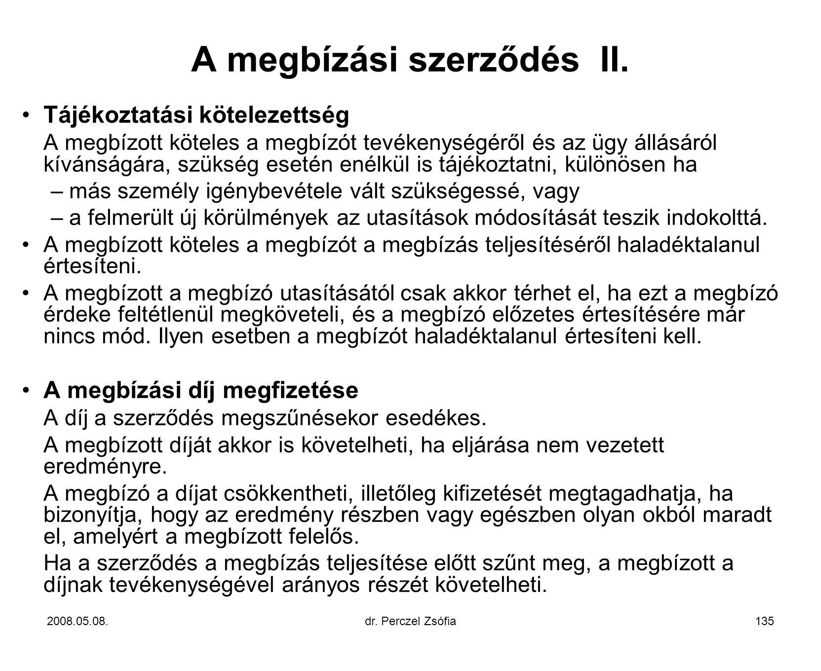 A megbízási szerződés II.