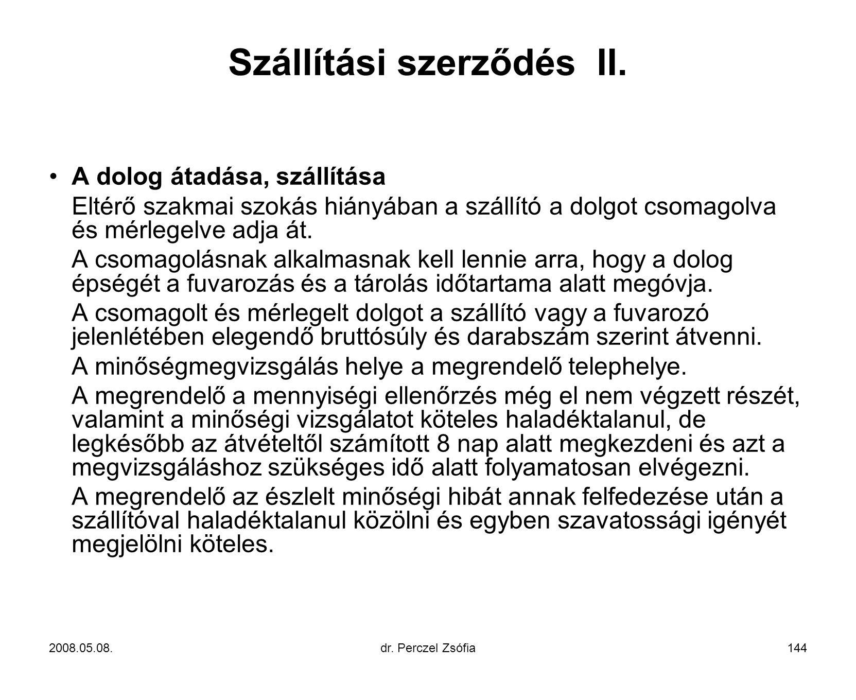 Szállítási szerződés II.