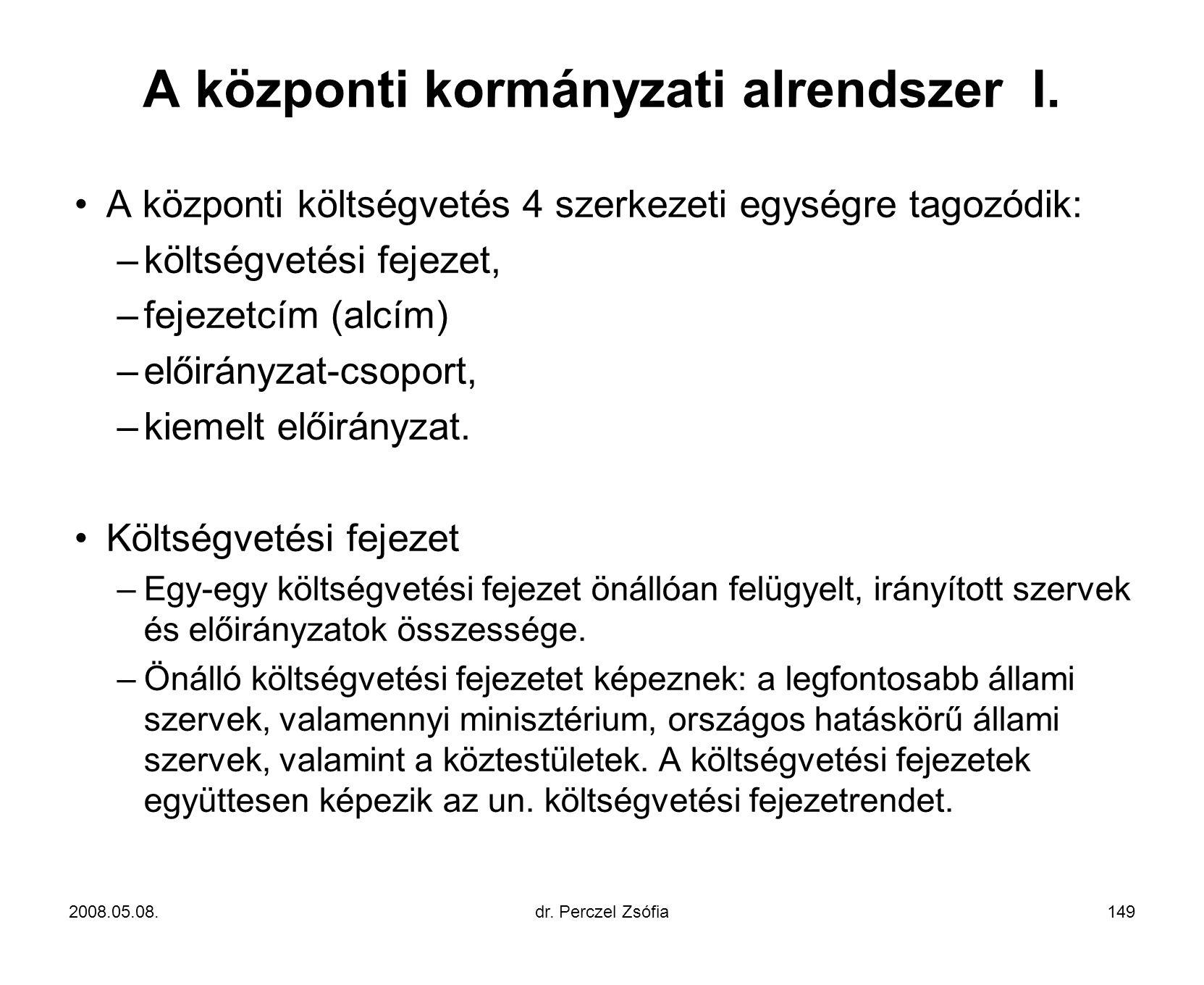 A központi kormányzati alrendszer I.