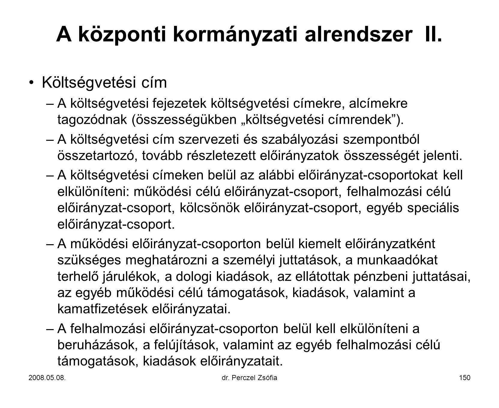 A központi kormányzati alrendszer II.