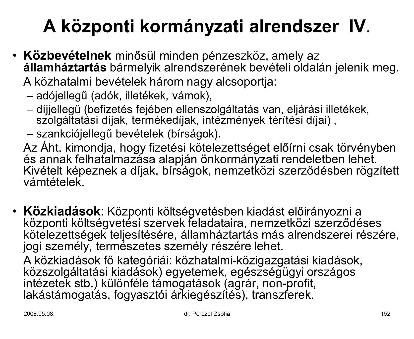 A központi kormányzati alrendszer IV.