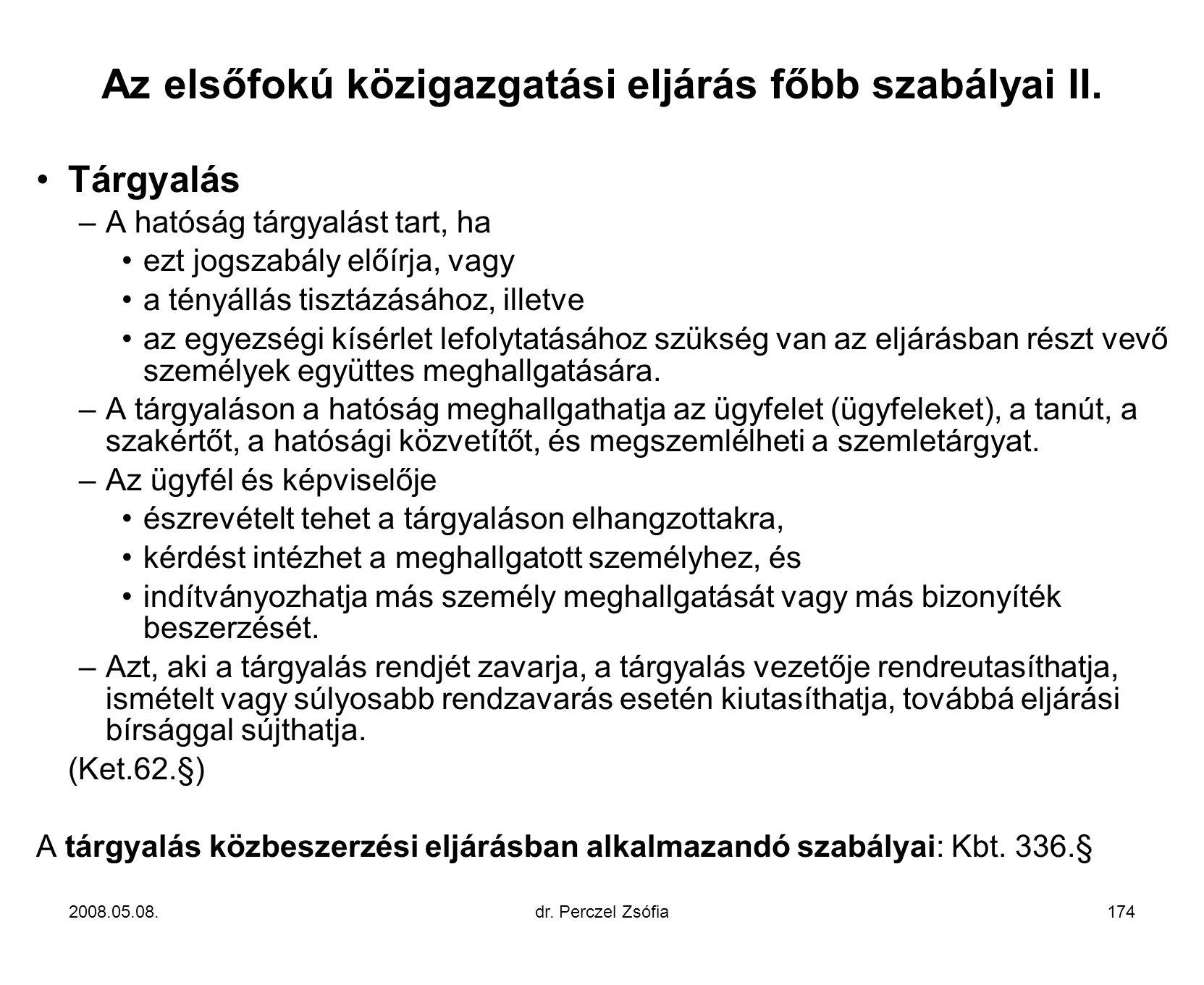 Az elsőfokú közigazgatási eljárás főbb szabályai II.