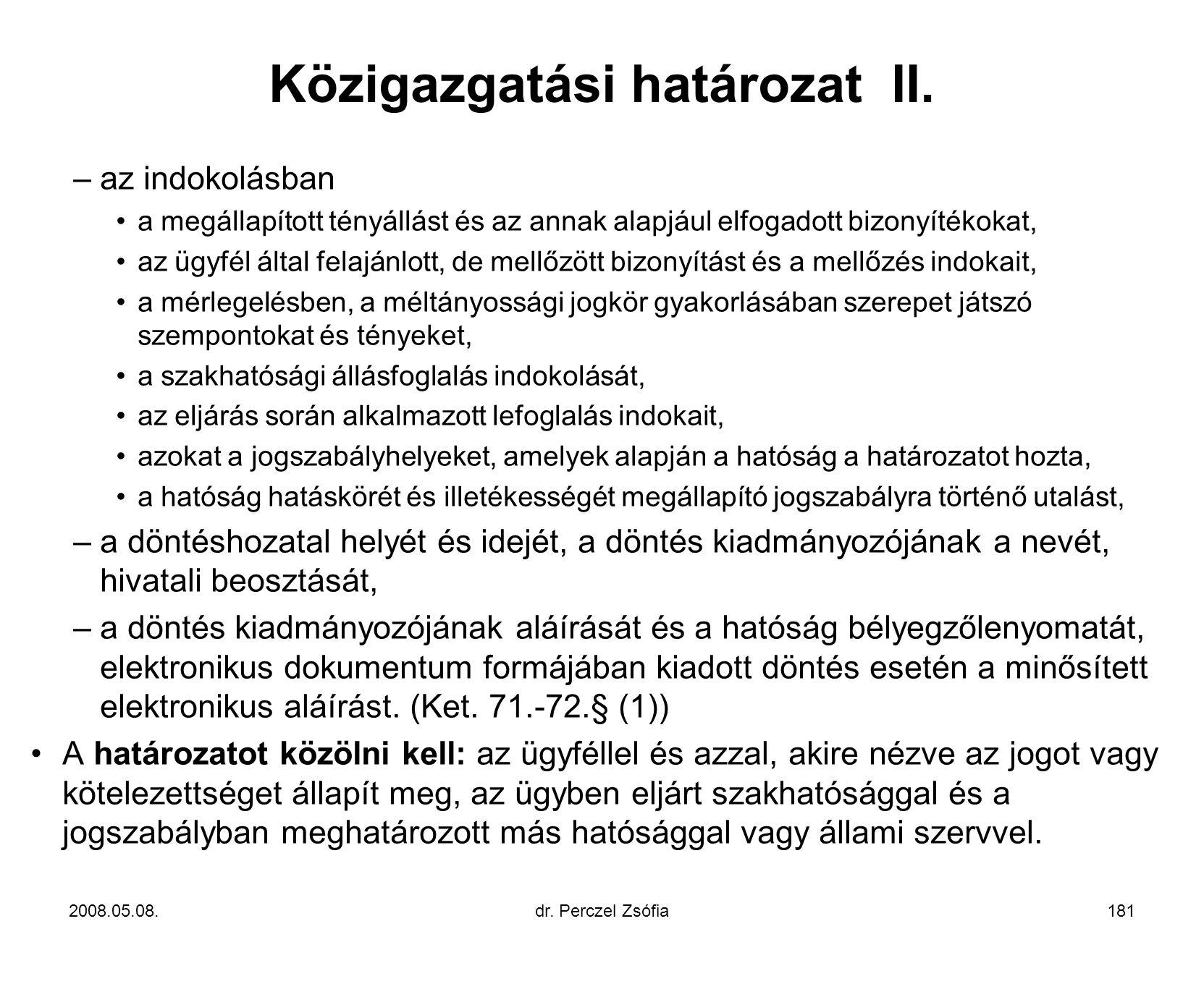 Közigazgatási határozat II.