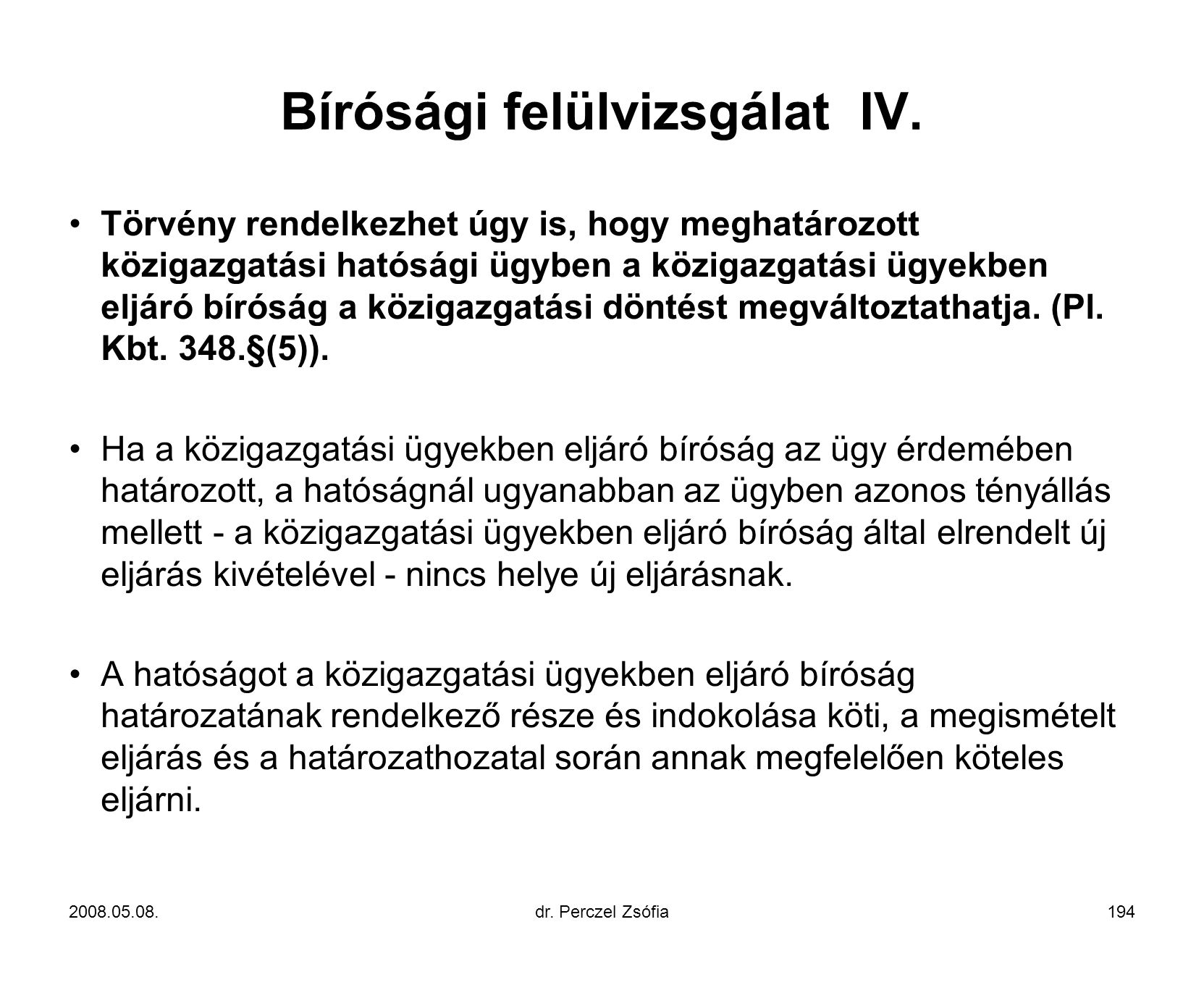 Bírósági felülvizsgálat IV.